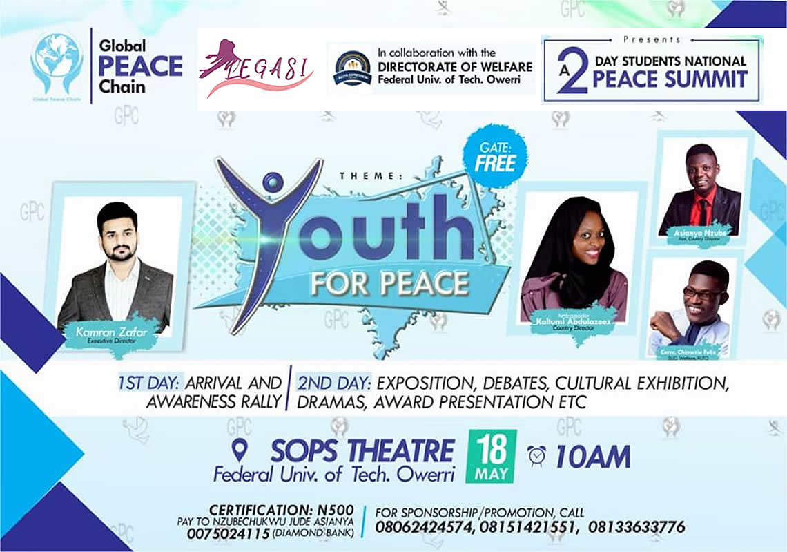 LEGASI in collaboration with Global Peace Chain (Pakistan) hosting the 2-day National Peace Conference in (FUTO), Owerri – Nigeria.